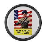 Free Labor Will Win Large Wall Clock