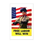 Free Labor Will Win Mini Poster Print