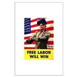 Free Labor Will Win Large Poster