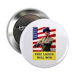 Free Labor Will Win 2.25