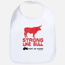 Strong Like Bull! Bib