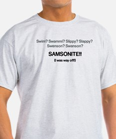 Samsonite! T-Shirt