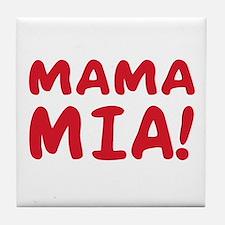 Mama mia Tile Coaster