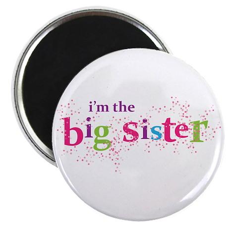 i'm the big sister shirt scatter Magnet