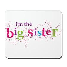 i'm the big sister shirt scatter Mousepad