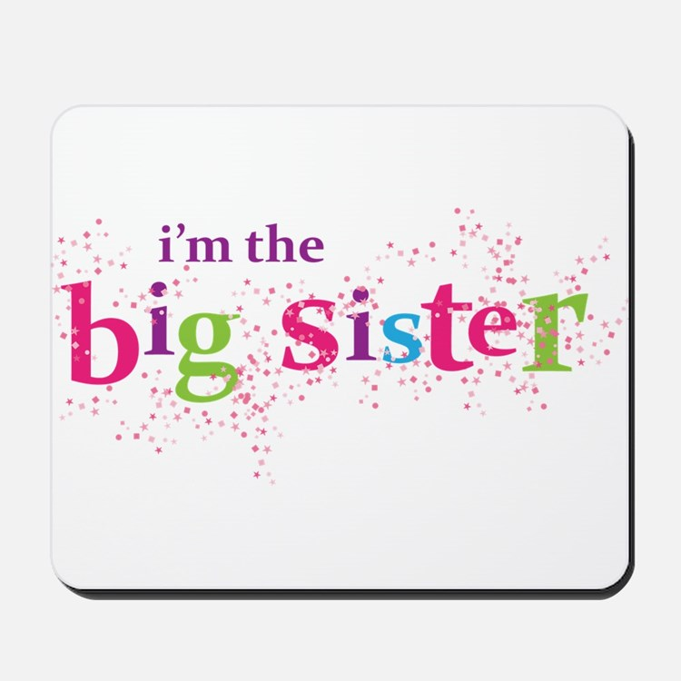 i'm the big sister shirt scatter Mousepad