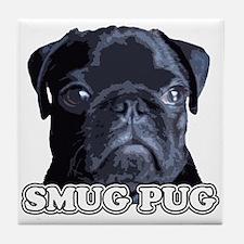 Smug Pug! Tile Coaster
