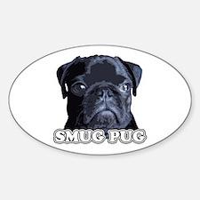 Smug Pug! Oval Decal