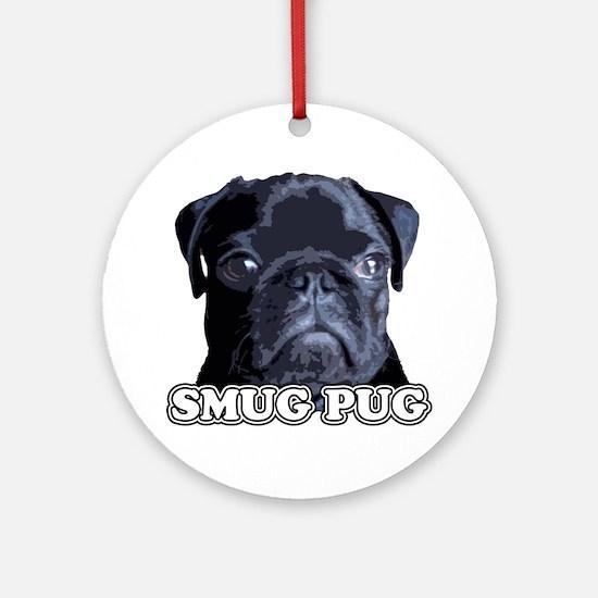 Smug Pug! Ornament (Round)