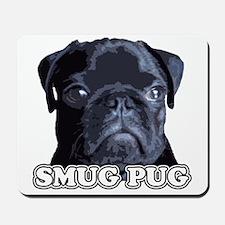 Smug Pug! Mousepad