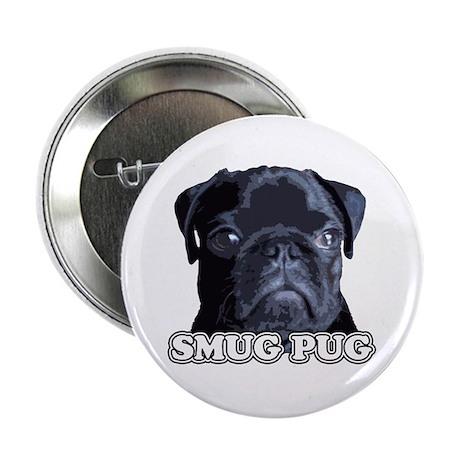 """Smug Pug! 2.25"""" Button"""