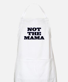 Not The Mama BBQ Apron