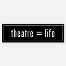 Theatre is Life Black Bumper Car Car Sticker