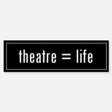 Theatre is Life Black Bumper Stickers