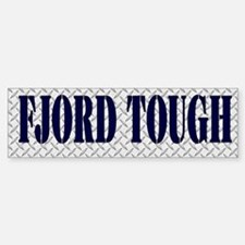 Tough Fjord Horse Bumper Bumper Sticker