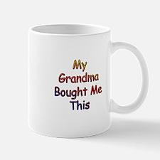 My Grandma Bought Me This Mug