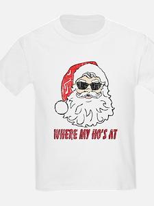 Were My Ho's At ? Santa T-Shirt