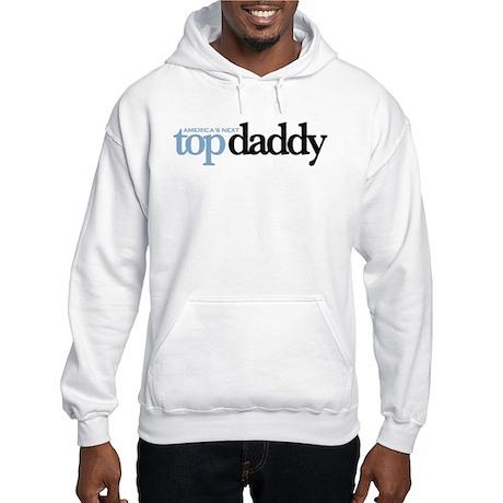 AMERICA'S NEXT TOP DADDY Hooded Sweatshirt