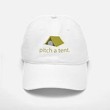 Pitch A Tent Baseball Baseball Cap
