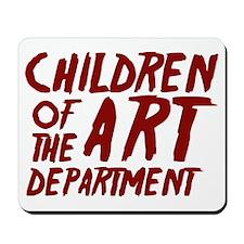 Children of the Art Departmen Mousepad
