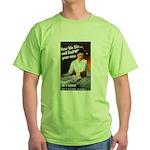 Be A Nurse Green T-Shirt