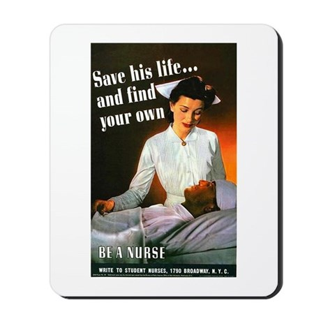 Be A Nurse Mousepad