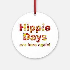 Hippie Days Ornament (Round)