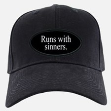 Runs With Sinners Baseball Hat
