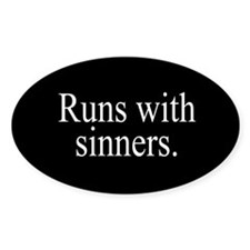 Runs With Sinners Decal