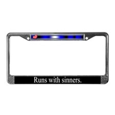 Runs With Sinners License Plate Frame