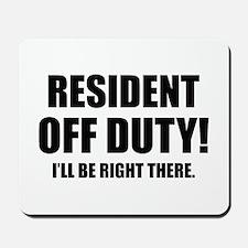 Residency Humor Mousepad