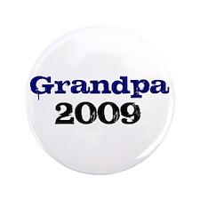 """Grandpa 2009 3.5"""" Button"""