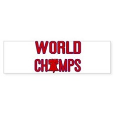 World Champs (Liberty Bell) Bumper Bumper Sticker