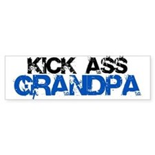 Kick Ass Grandpa Bumper Bumper Sticker
