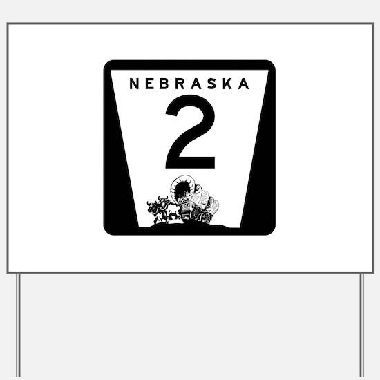 Highway 2, Nebraska Yard Sign