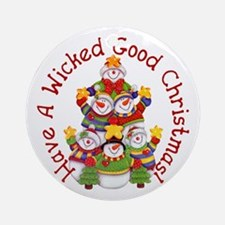 Wicked Good! Snowmen Ornament (Round)