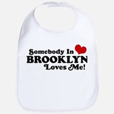 Somebody In Brooklyn Loves Me Bib