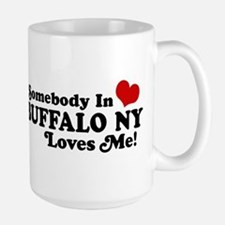Somebody In Buffalo NY Loves Me Large Mug