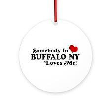 Somebody In Buffalo NY Loves Me Ornament (Round)