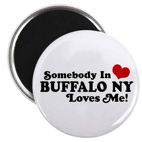Somebody In Buffalo NY Loves Me Magnet