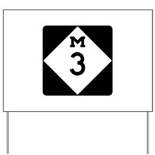 M-3, Michigan Yard Sign