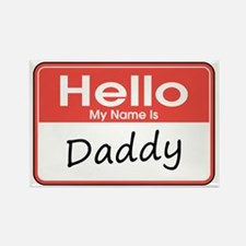 Hello, My Name is Daddy Rectangle Magnet (10 pack)