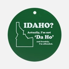 "Not ""Da Ho"" Keepsake (Round)"