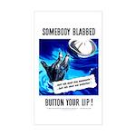 Somebody Blabbed Gossip Rectangle Sticker