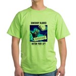 Somebody Blabbed Gossip (Front) Green T-Shirt