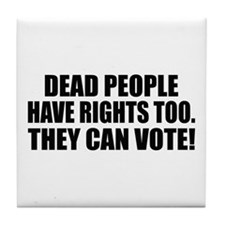 Voter Fraud Tile Coaster