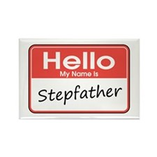 Hello, My Name is Stepfather Rectangle Magnet