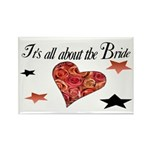It's all about the Bride Rectangle Magnet (100 pac