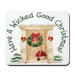 Wicked Good! Christmas Home Mousepad