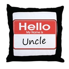 Hello, My Name is Uncle Throw Pillow